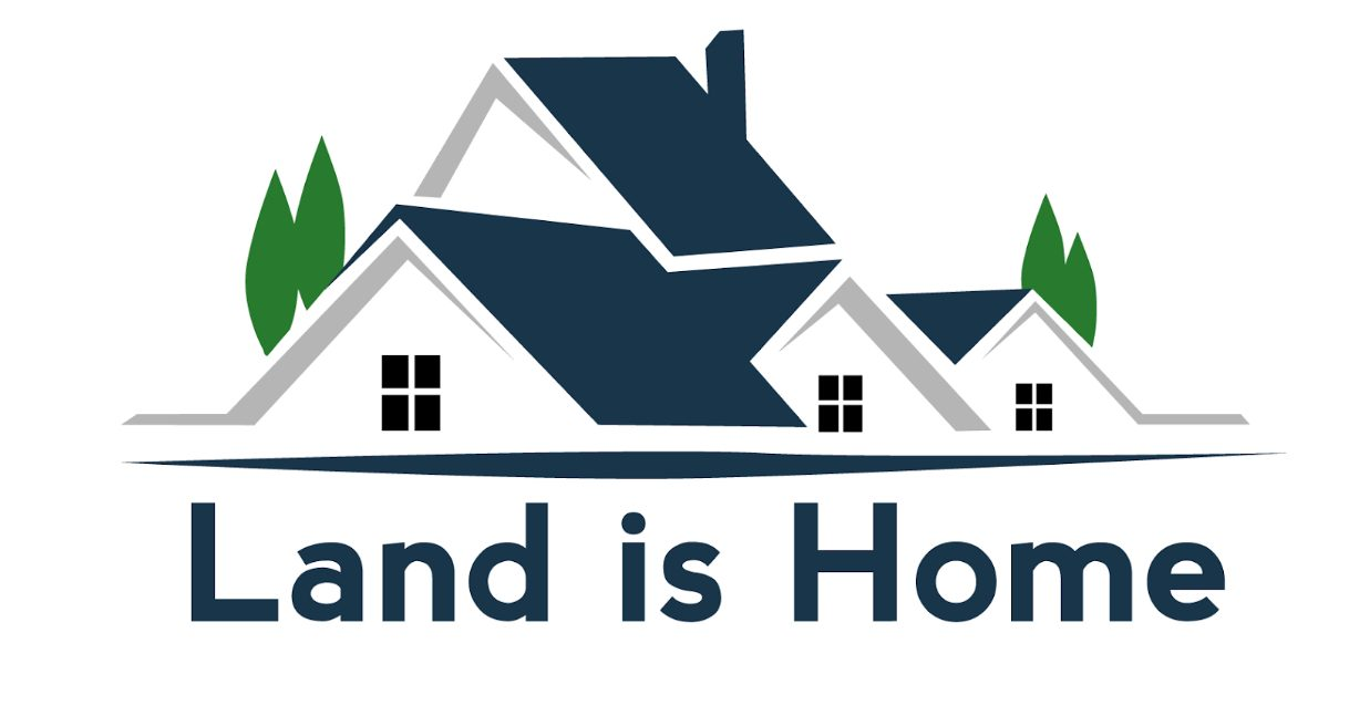 LAND IS HOME